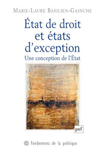 Etat de droit et états d'exception: Basilien-Gainche, Marie-Laure