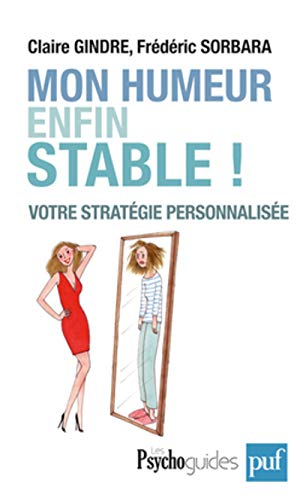 Mon humeur enfin stable: Gindre, Claire