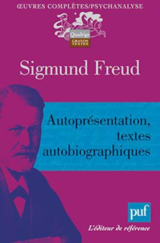 Autoprésentation, textes autobiographiques: Freud, Sigmund