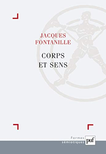 Corps et sens (French Edition): Jacques Fontanille