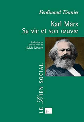 Karl Marx: sa vie et son oeuvre: Tönnies, Ferdinand