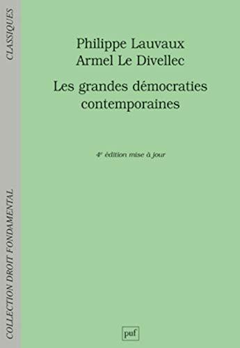 Grandes démocraties contemporaines [nouvelle édition]: Lauvaux, Philippe