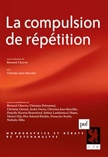 La compulsion de répétition (French Edition)