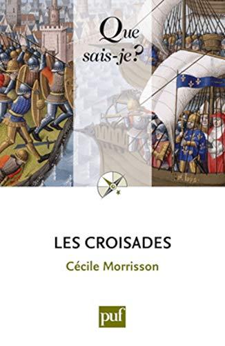 9782130591825: les croisades (11e édition)