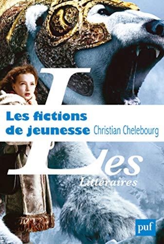 Les fictions de jeunesse: Christian Chelebourg