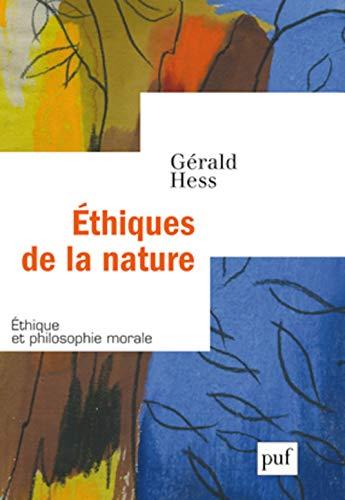 Ethiques de la nature: Hess, G�rald