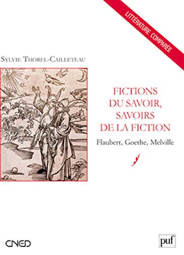Fictions du savoirs, savoirs de la fiction: Thorel-Cailleteau, Sylvie