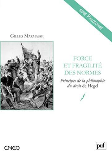 """Force et fragilité des normes : """"Principes: Marmasse, Gilles"""