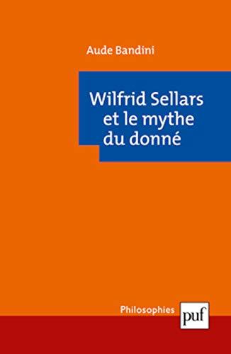 9782130592013: Wilfrid Sellars et le mythe du donné