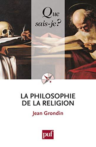9782130592143: la philosophie de la religion (2e édition)