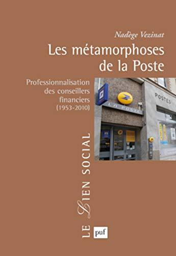9782130592204: les metamorphoses de la poste