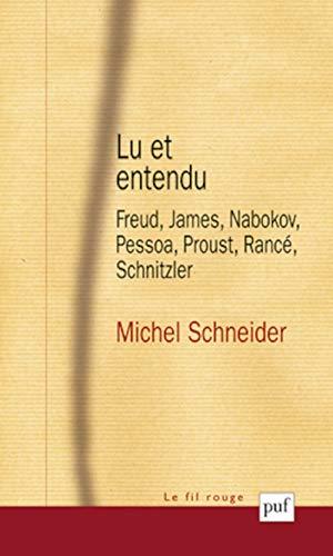 Lu et entendu: Michel Schneider
