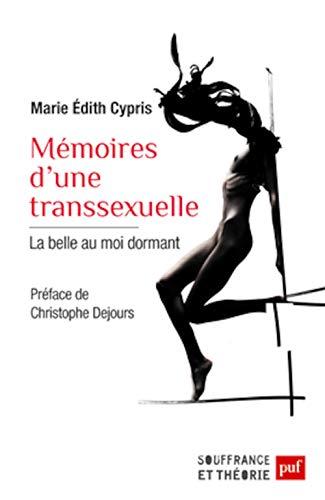 memoires d'une transsexuelle: Marie Edith Cypris