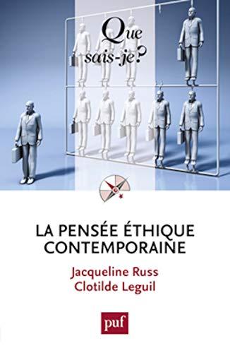 Pensée éthique contemporaine [nouvelle édition]: Russ, Jacqueline