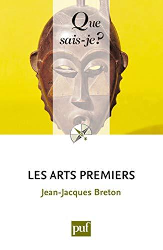 Arts premiers (Les) [nouvelle édition]: Breton, Jean-Jacques