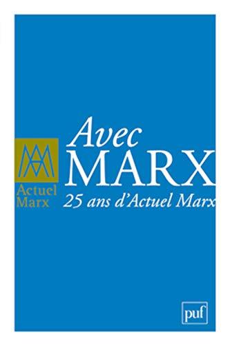 9782130592709: Actuel Marx, Hors-série 2011 : Avec Marx (French Edition)
