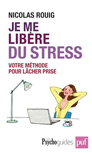 9782130592808: Je me libère du stress - Votre solution active