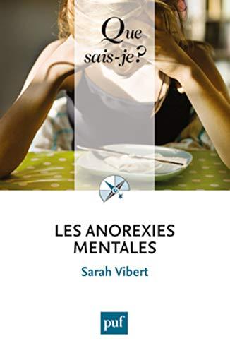 Anorexies mentales (Les): Vibert, Sarah