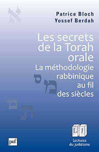 9782130593058: Les secrets de la Torah orale - La méthodologie rabbinique au fil des siècles