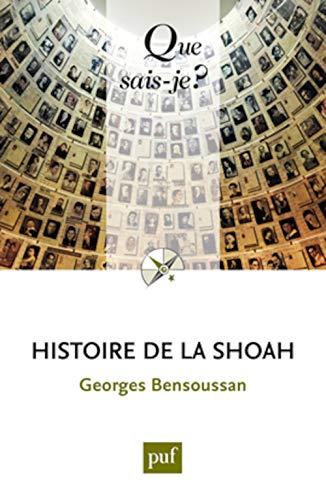 9782130593249: Histoire de la Shoah (Que sais-je ?)