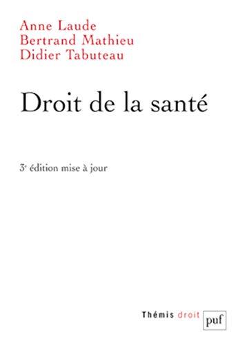 Droit de la santé: Anne Laude, Didier Tabuteau