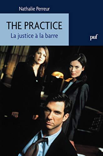 9782130594185: The Practice. La justice � la barre