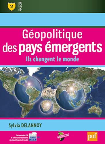 Géopolitique des pays émergents: Sylvia Delannoy
