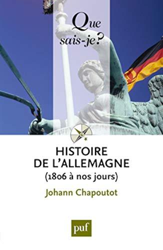 9782130594420: Histoire de l'Allemagne (1806 � nos jours)