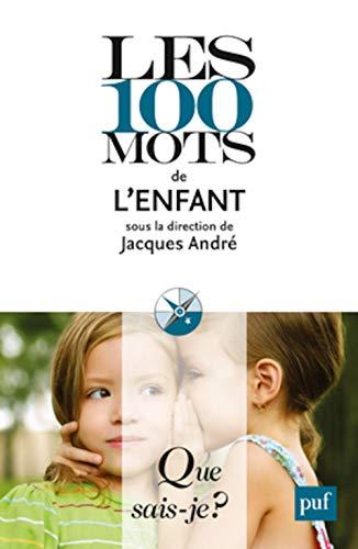 9782130594437: Les 100 mots de l'enfant qsj 3938