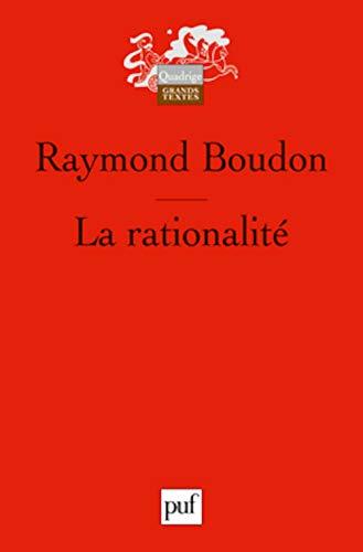 Rationalité (La): Boudon, Raymond