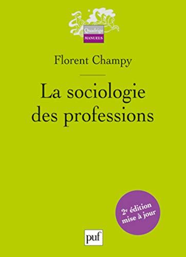 9782130594697: La sociologie des professions
