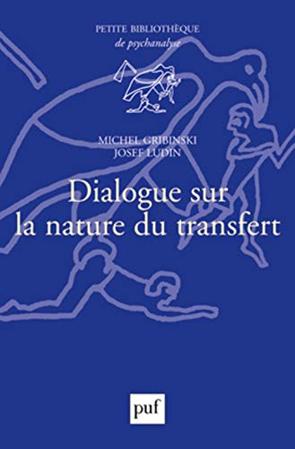 9782130594741: dialogue sur la nature du transfert (2e édition)
