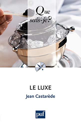 9782130594772: le luxe (7e édition)