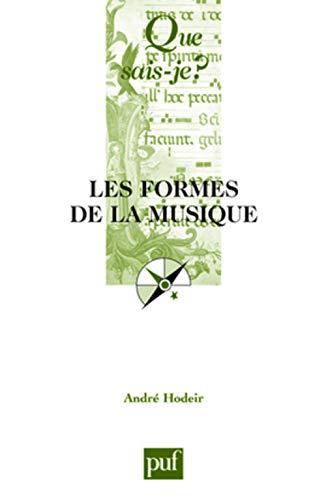 Formes de la musique (Les) [nouvelle édition]: Hodeir, Andr�