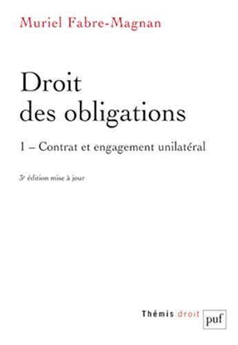 9782130594840: Droit des obligations. Tome 1. Contrat et engagement unilat�ral