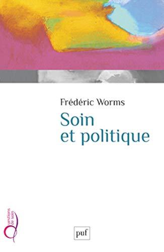 Soin et politique: Worms, Fr�d�ric