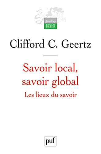 savoir local, savoir global (2130595545) by Clifford Geertz