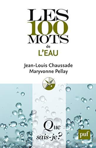 100 mots de l'eau (Les): Chaussade, Jean-Louis
