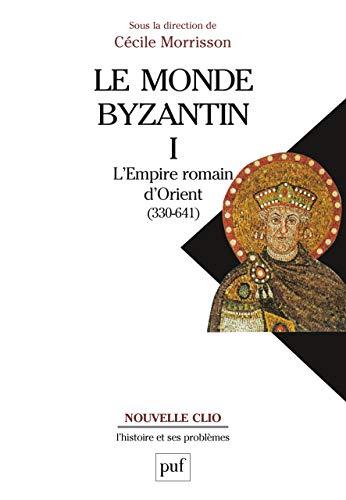 9782130595595: le monde byzantin t.1 ; l'empire romain d'Orient (330-641)