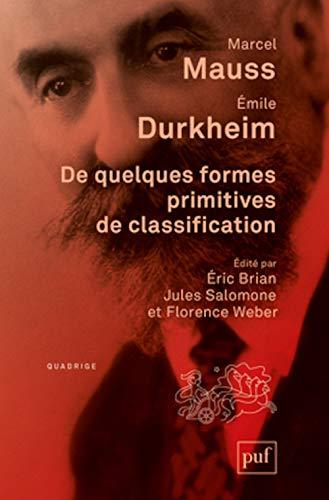 De quelques formes primitives de classification: Marcel Mauss, Émile