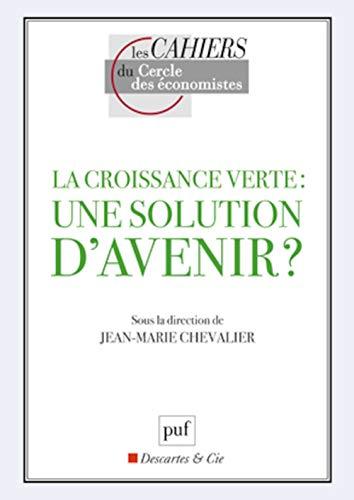 9782130606802: La croissance verte : une solution d'avenir ?