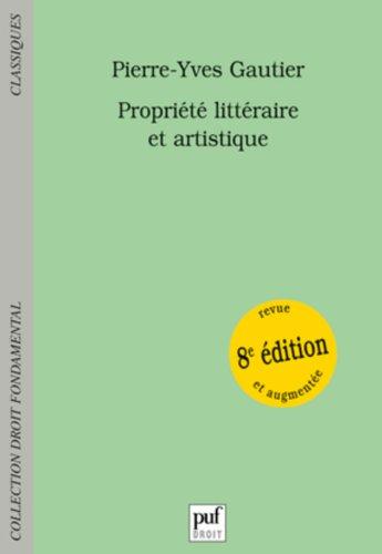 9782130607045: Propriété littéraire et artistique