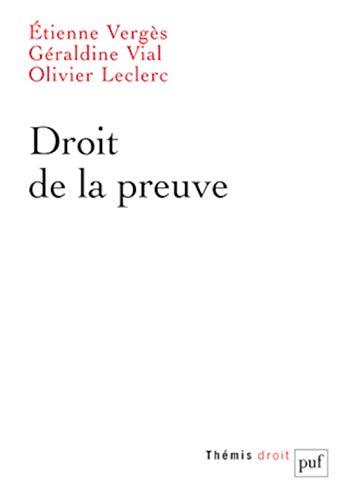 Droit de la Preuve.: Verges Etienne / Via