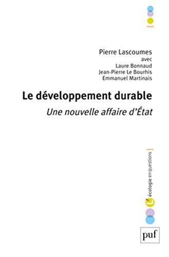9782130607168: Le développement durable - Une nouvelle affaire d'État