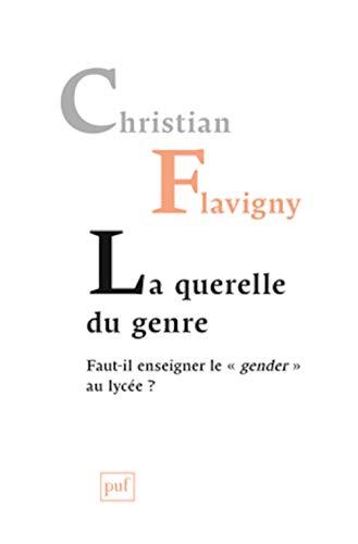 Querelle du genre (La): Flavigny, Christian