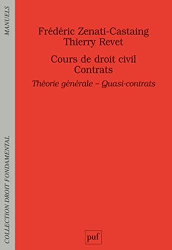 Contrats. Théorie générale - Quasi-contrats: Thierry Revet