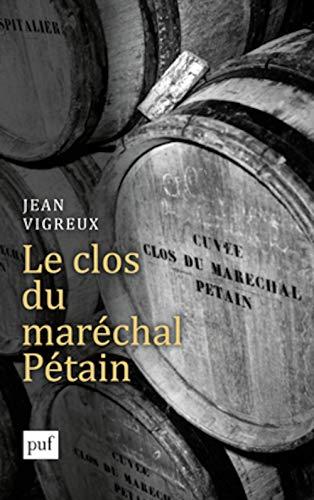 Clos du maréchal Pétain (Le): Vigreux, Jean
