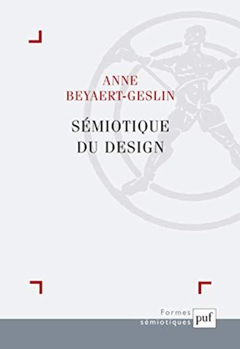 Sémiotique du design: Anne Beyaert-Geslin