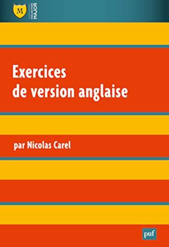 Exercices de version anglaise [nouvelle édition]: Carel, Nicolas