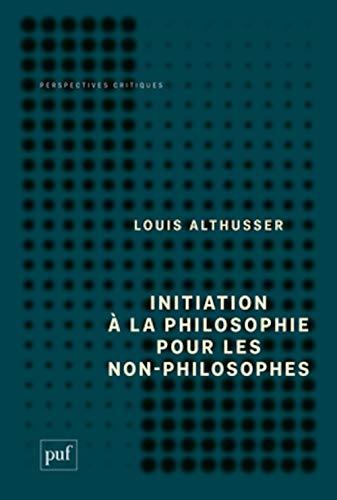 9782130608493: Initiation à la philosophie pour les non-philosophes